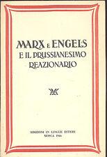 Marx e Engels e il prussianesimo reazionario  Mosca 1946
