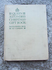 Queen Alexandra's Christmas Gift Book 1908 Photographs from My Camera
