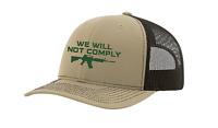 Men's Embroidered We Will Not Comply Gun Mesh Back Trucker Cap