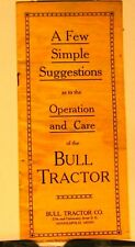 1915  Big Bull Tractor-A Few Simple Suggestions As To The Operation & Care Of