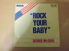 "45 tours 7"" - GEORGE Mc CRAE - "" ROCK YOUR BABY "" - REF FX1"