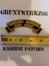 Taukkunen Barracks, Worms Germany rocker tab embroidered patch