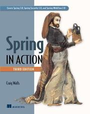 Spring in Action: Covers Spring 3.0 , Walls, Craig
