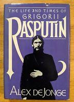 The Life and Times of Grigorii Rasputin by Alex De Jonge 1982 BCE HCDJ