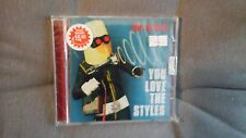 STYLES - YOU LOVE THE STYLES. CD