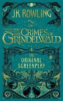 The Crimes of Grindelwald by J.K. Rowling - Fantastic Beasts Book 2 - Hardback