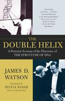 The Double Helix: A Personal Account of the Discovery of the Structure of DNA...