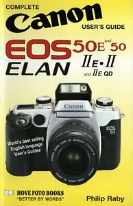Canon EOS 50/50E Complete Users' Guide  Hove Photo Books  sold as Elan 11 in USA