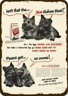 1948 GAINES DOG FOOD & CAIRN TERRIER DOG / DOGS Vintage Look REPLICA METAL SIGN