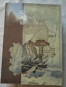 Centre archéologique du Var  2001  Rapports - orientations paléo épidémiologique
