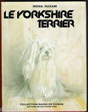 Le Yorkshire Terrier, collection Races de Chiens Dressage Manteau Concours Huxam