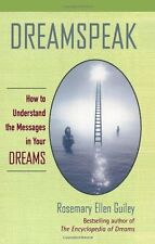 Dreamspeak: How to Understand the Messages in Your
