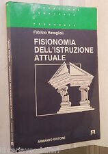 FISIONOMIA DELL ISTRUZIONE ATTUALE Fabrizio Ravaglioli Armando Editore Pedagogia