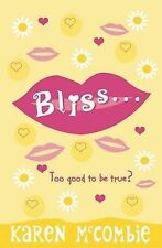 Bliss... too good to be True?, Karen McCombie, New Book