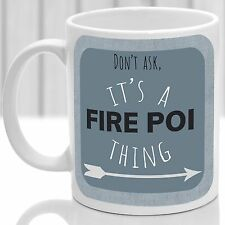 Fire Poi thing mug, Ideal for any Fire Poi lover (Blue)