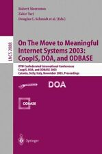 On The Move to Meaningful Internet Systems 2003: CoopIS, DOA, and ODBASE: OTM Co