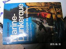 ¤¤ J'ai lu Bleu A165 Marine-Dunkerque mon equipe au combat Maurice Guerre