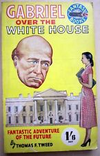 Gabriel over the White House by Thomas F Tweed - Vintage Pulp - 1st Edition