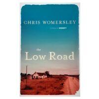 BRAND NEW The Low Road By Chris Womersley, Australian Crime Noir Novel, Book