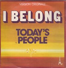 45 TOURS--TODAY'S PEOPLE--I BELONG--1974