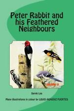 PETER RABBIT AND HIS FEATHERED NEIGHBOURS - LEA, DEREK/ BURGESS, THORNTON W./ FU