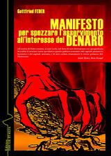 Manifesto per spazzare l'asservimento all'interesse del denaro