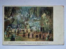 POSTUMIA GROTTE Postojnska jama Adelsberger AK Slovenia vecchia cartolina