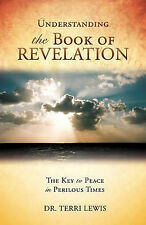 NEW Understanding the Book of Revelation by Dr. Terri Lewis