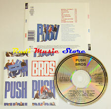 CD BROS Push 1988 CBS 460629 2 AUSTRIA NO lp mc dvd vhs (*)