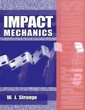 Impact Mechanics: By Stronge, W. J.