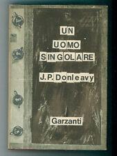 DONLEAVY JEAN PATRICK UN UOMO SINGOLARE GARZANTI 1966 ROMANZI MODERNI