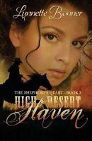 NEW High Desert Haven (The Shepherd's Heart) (Volume 2) by Lynnette Bonner