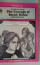 A Guide for Using The Courage of Sarah Noble in the Classroom (Unit Tcr2642