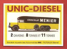 CARTE POSTALE PUBLICITAIRE CAMION UNIC DIESEL CHOCOLAT MENIER 04