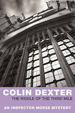 Inspector Morse   The Riddle of the Third Mile  by Colin Dexter   [2007]