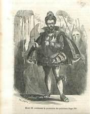 Roi Henri III Procession des pénitents à Paris Guerre de religion  GRAVURE 1851
