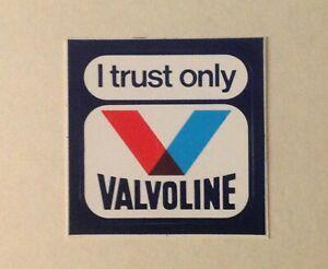 Sticker - I Trust only VALVOLINE