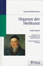 Organon der Heilkunst: Hahnemann, Samuel