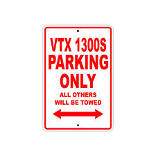 HONDA VTX 1300S Parking Only Towed Motorcycle Bike Chopper Aluminum Sign