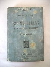 """""""Estimo Rurale"""" Dott. Pietro Ficai Manuali Hoepli 1913 Libro Collezione"""