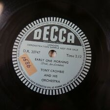 78rpm TONY CROMBIE earky one morning , single sided sample disc