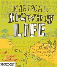 Drawing Life, , Mariscal, Javier, New, 2009-10-28,