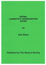 Brixton Local History - Effra: Lambeth's Underground River