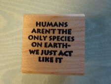 "Good Stamps Stamp Goods ~ Humans aren't the only species... 1.5"" x 1.5"" in EUC"