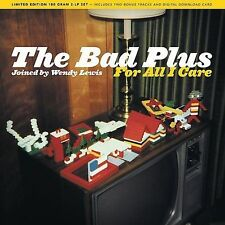 THE BAD PLUS-FOR ALL I CARE CD NEW