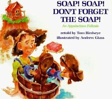 Soap! Soap! Don't Forget the Soap!-ExLibrary
