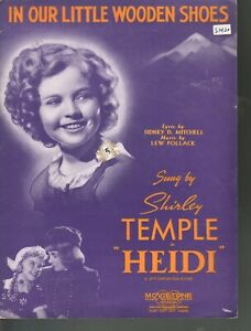 In Our Little Wooden Shoes 1937 Shirley Temple Heidi Sheet Music