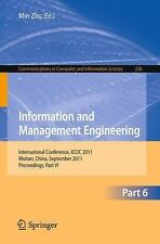 Information and Management Engineering Pt. VI : International Conference,...