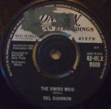 """Del Shannon-El suizo Maid ~ 7"""" de un"""