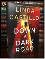 Down A Dark Road ✎SIGNED✎ by LINDA CASTILLO New Hardback 1st Edition & Printing